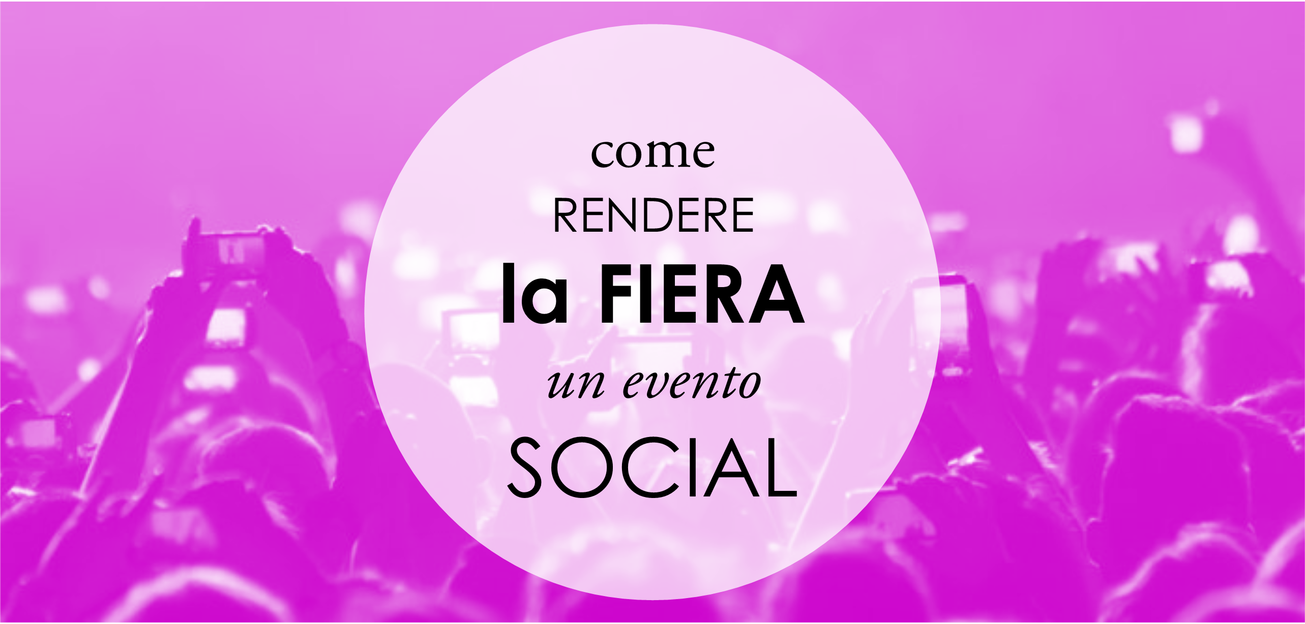 come-rendere-la-fiera-un-evento-social.png